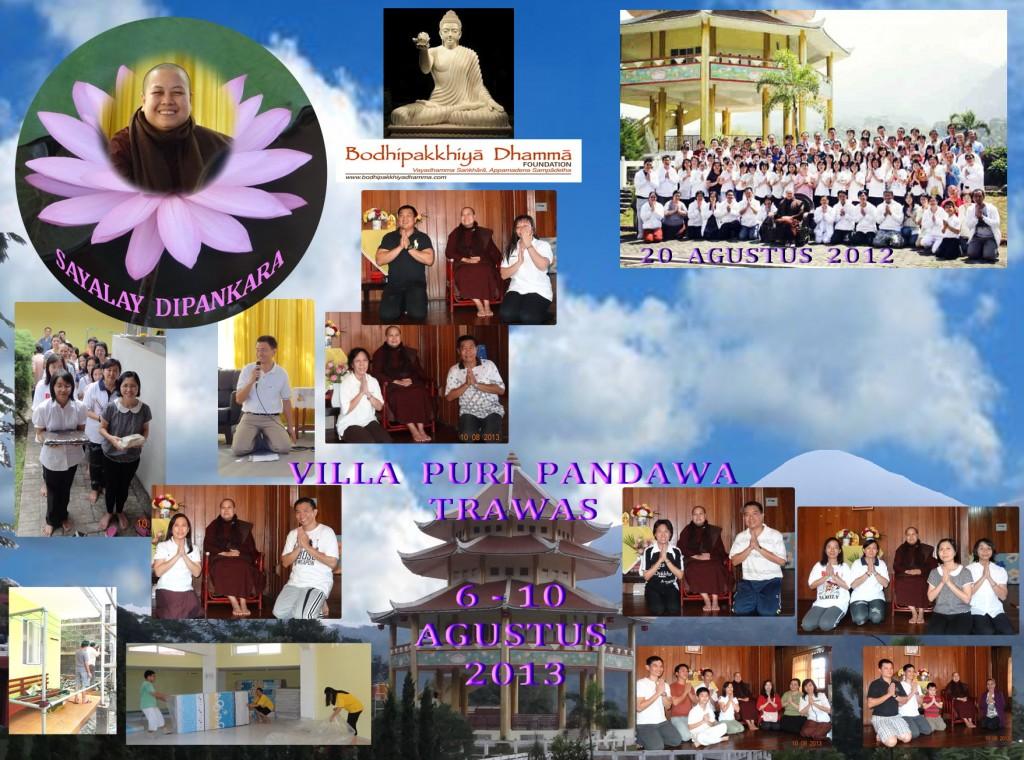 Tgl. 17-20 Agustus 2012 & 06-10 Agustus 2012 bersama Praktik Samadhi bersama Sayalay Dipankara, di VPP, Trawas